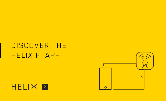 Discover the Helix Fi App