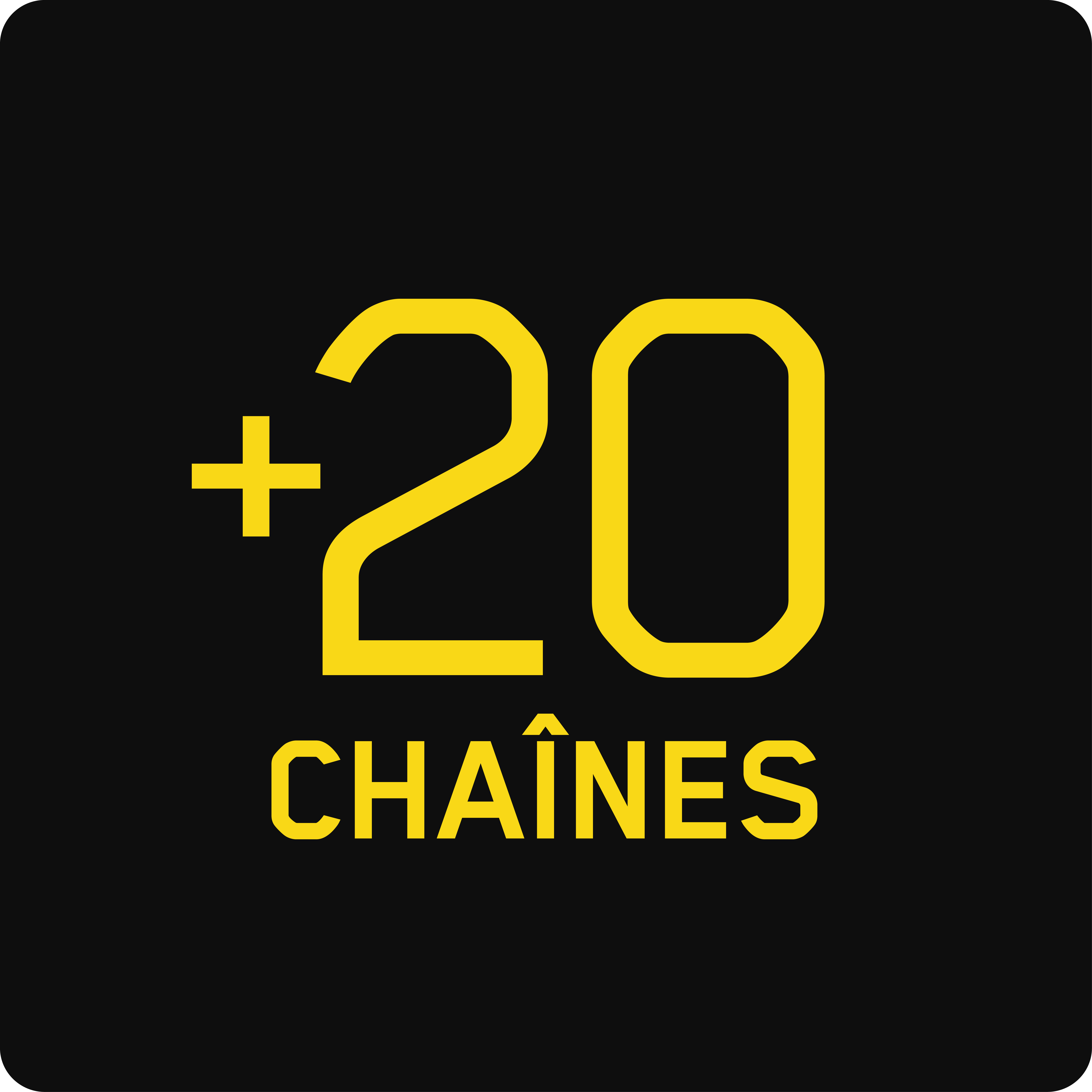 20 chaînes additionnelles