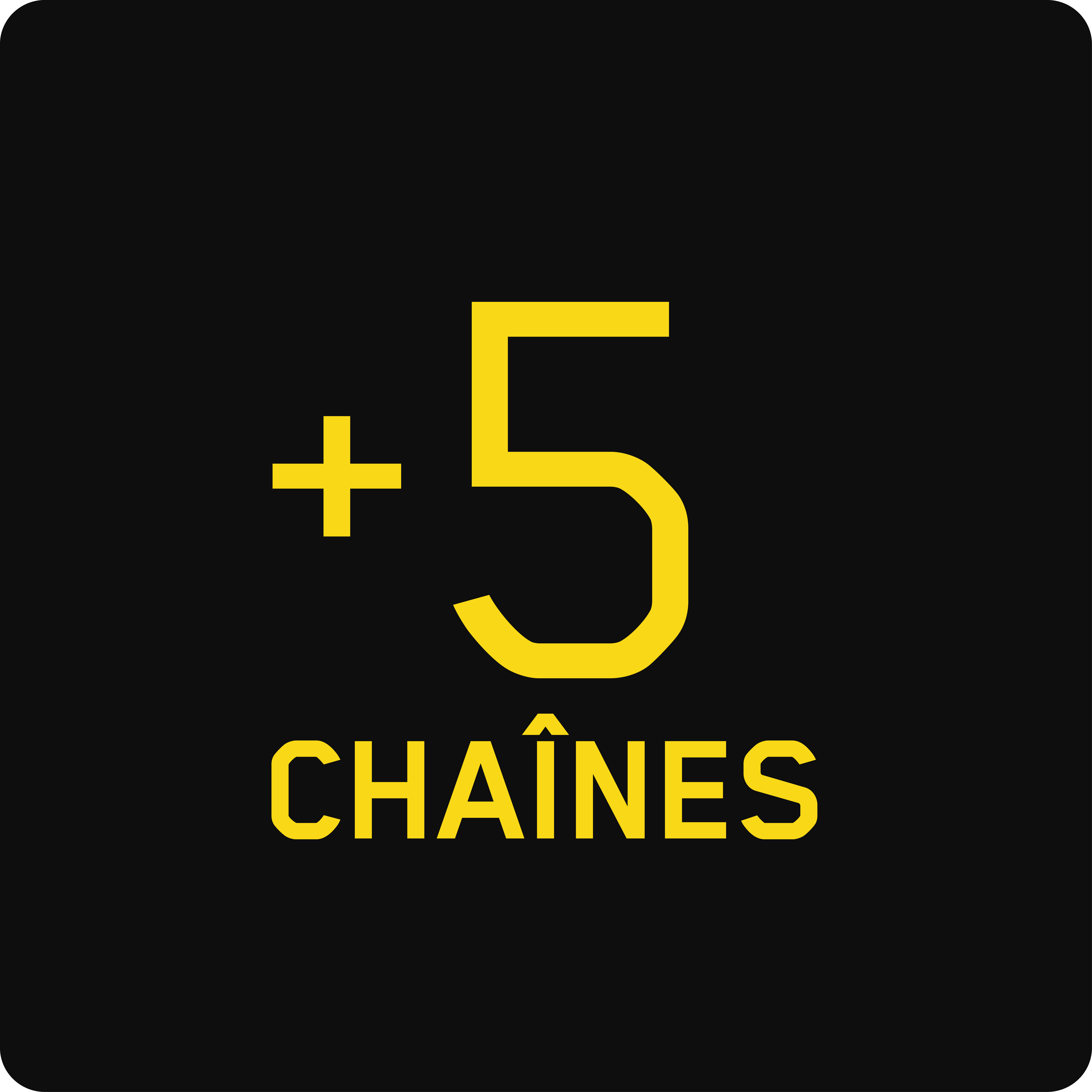 5 chaînes additionnelles