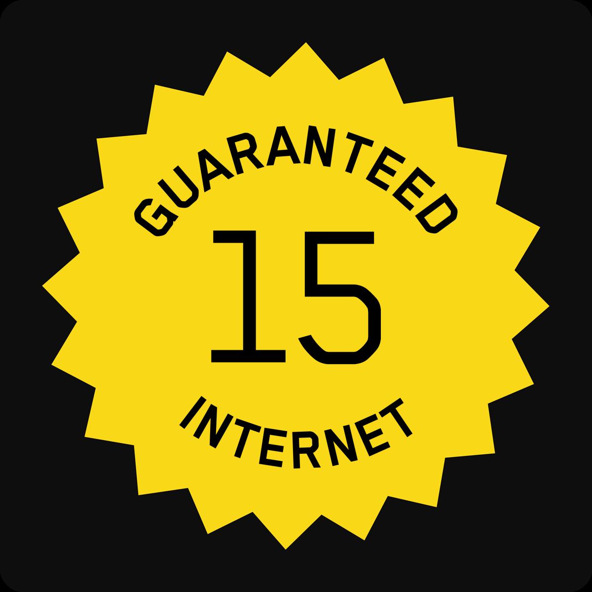 15/15 Guaranteed Internet Access