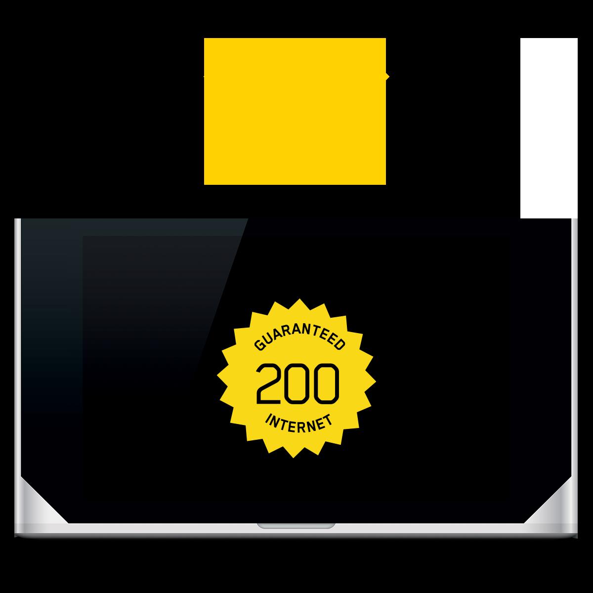 GUARANTEED 200 INTERNET + WI-FI PRO